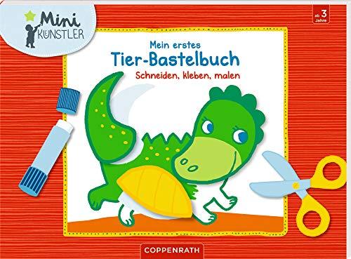 Mein erstes Tier-Bastelbuch: Schneiden,...