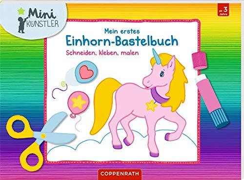 Mein erstes Einhorn-Bastelbuch:...
