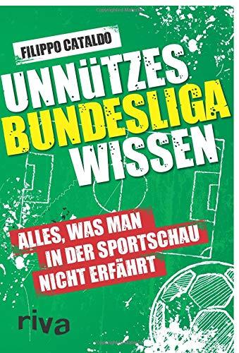 Unnützes Bundesligawissen: Alles, was...