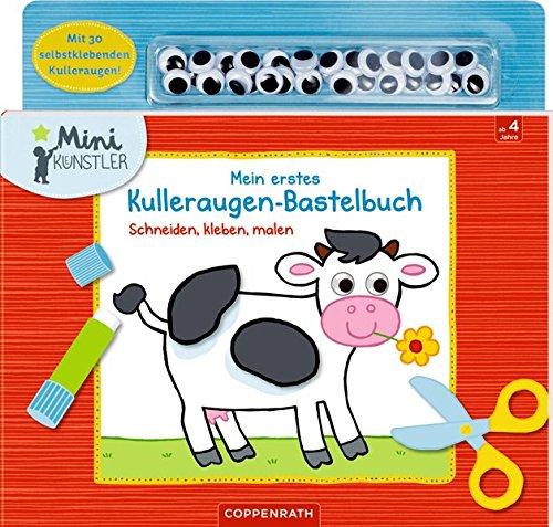 Mein erstes Kulleraugen-Bastelbuch:...